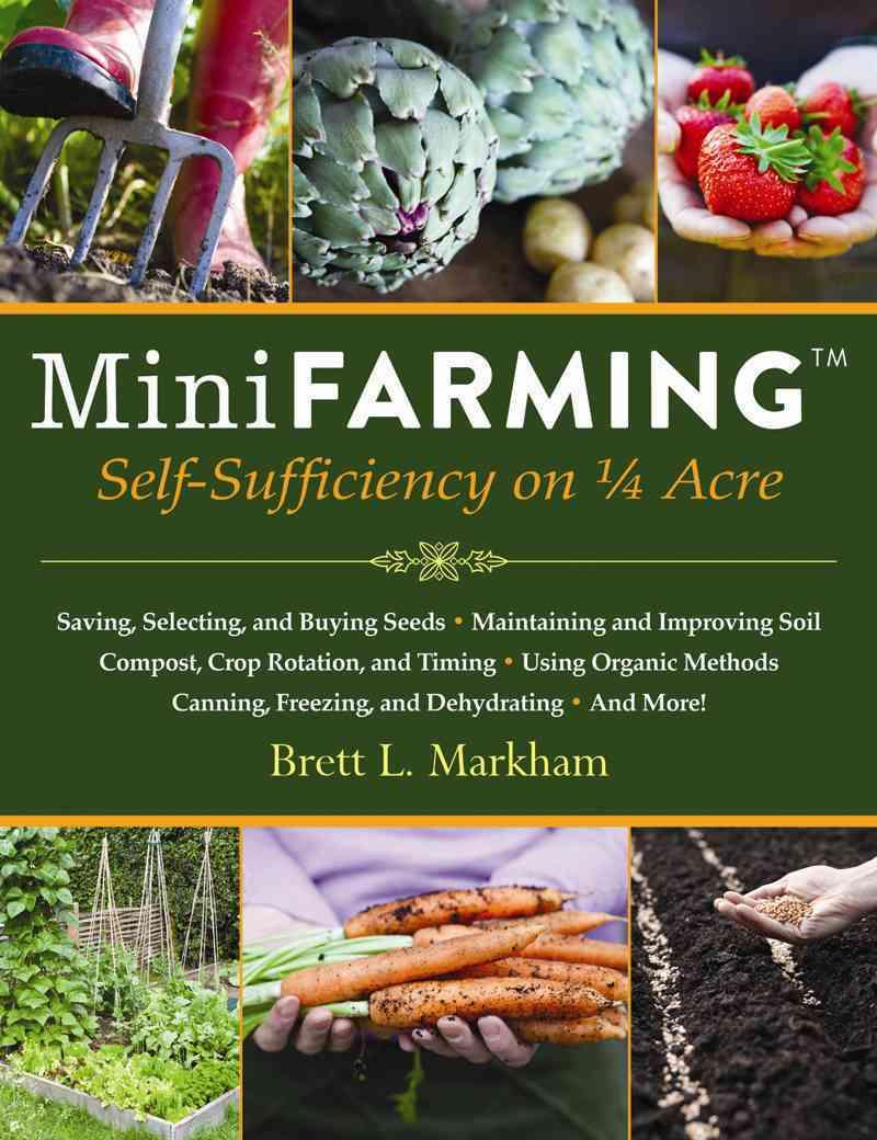 Mini Farming By Markham, Brett L.